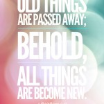 Old Things Are Passed Away